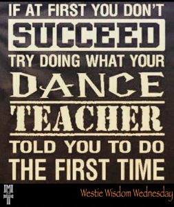Do What Your Dance Teacher Told You