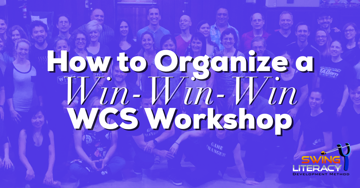 How to Organize a Win-Win-Win WCS Workshop